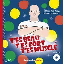 T-es-beau-t-es-fort-t-es-muscle